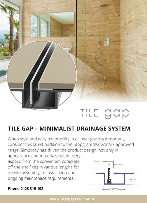 Tile Gap drainage system by Strip Grate